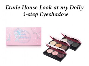 Etude House Look at my Dolly 3-step Eyeshadow