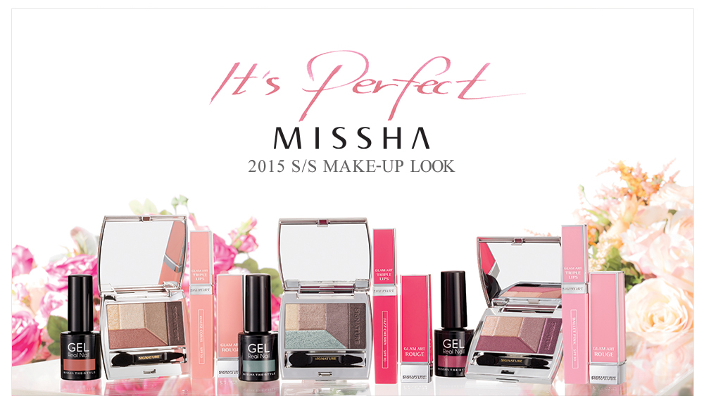 """MISSHA 2015 S/S Make-up Look """"It`s perfect"""""""