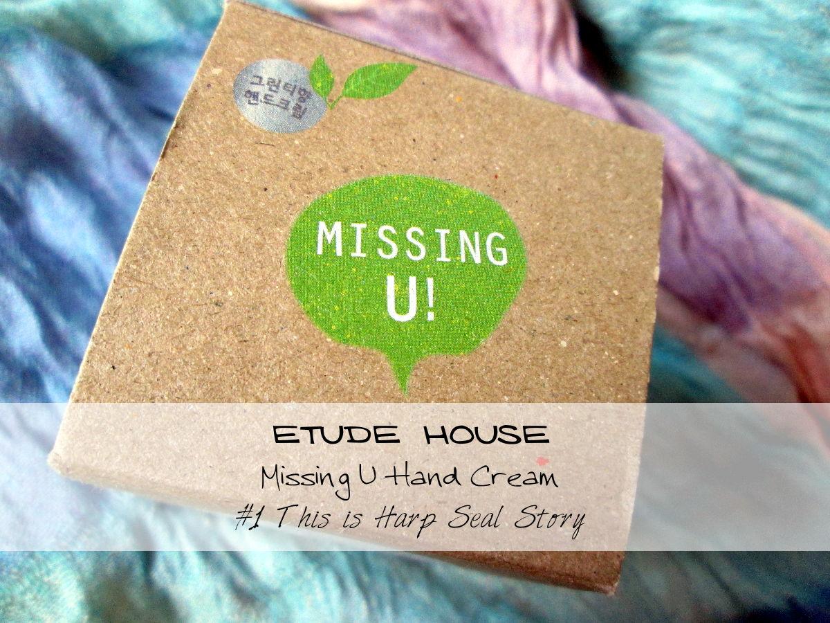 Etude House Missing U Hand Cream Harp Seal