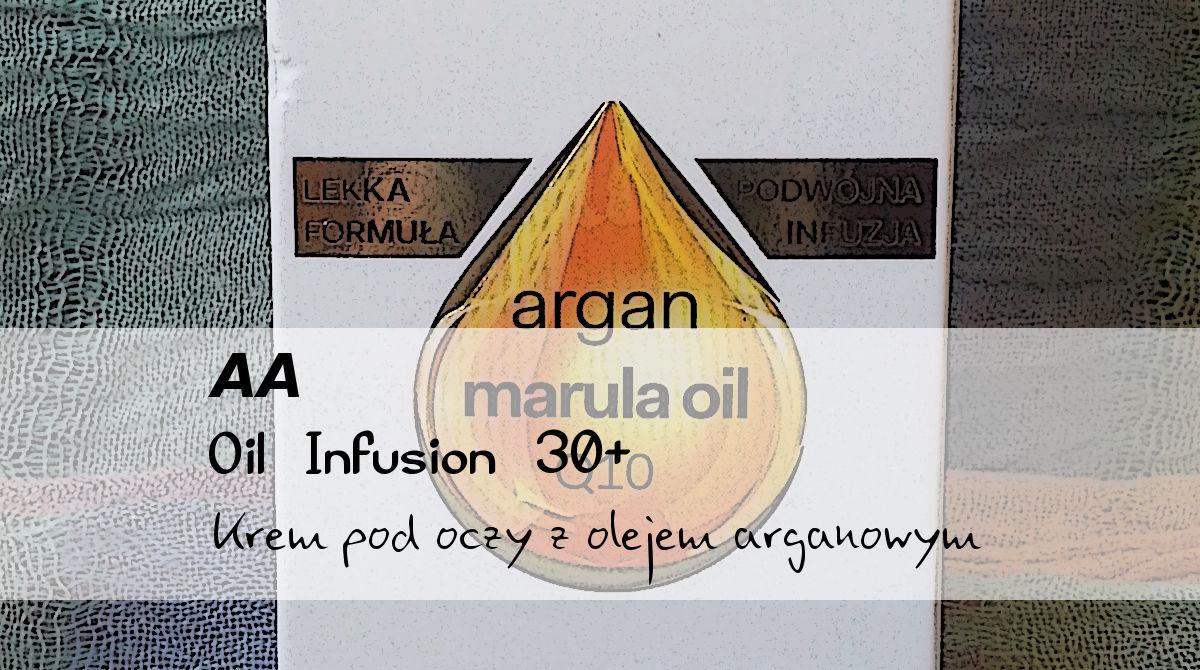 AA Oil Infusion 30+, Krem pod oczy z olejem arganowym