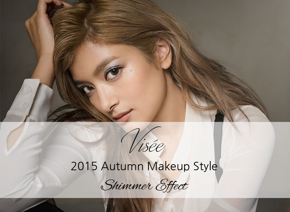 Visee 2015 Autumn Makeup Style Shimmer Effect