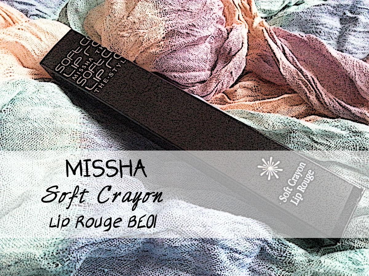 Missha Soft Crayon Lip Rouge BE01