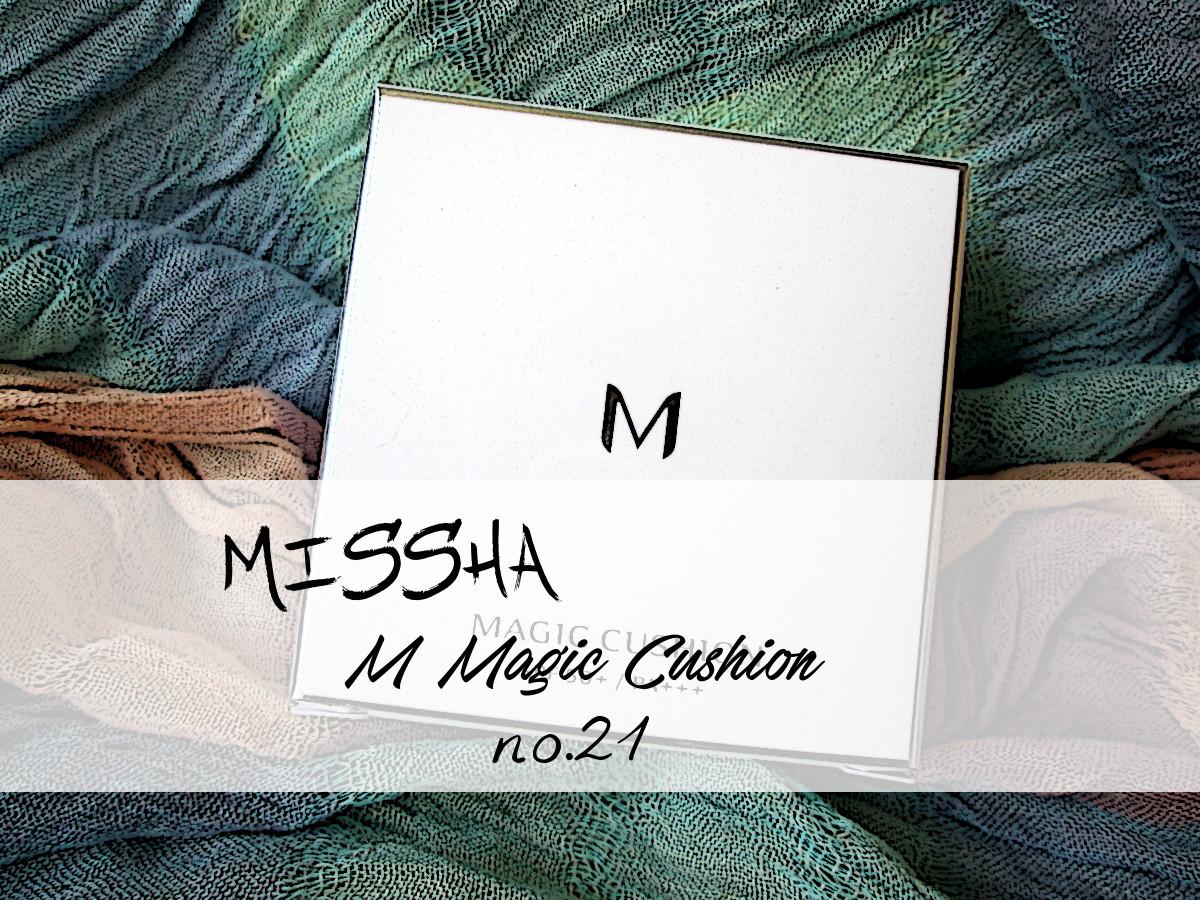 MISSHA M Magic Cushion no.21