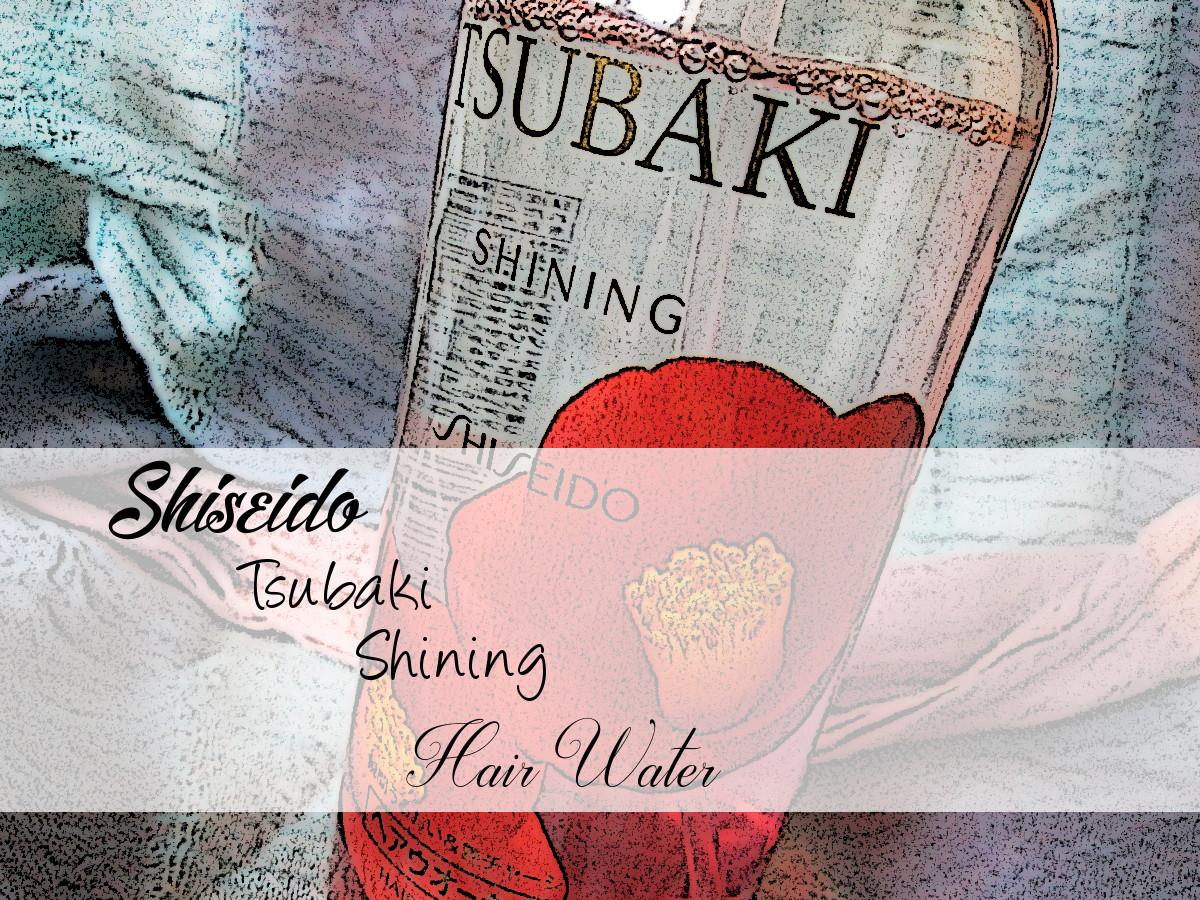 Shiseido Tsubaki Shining Hair Water