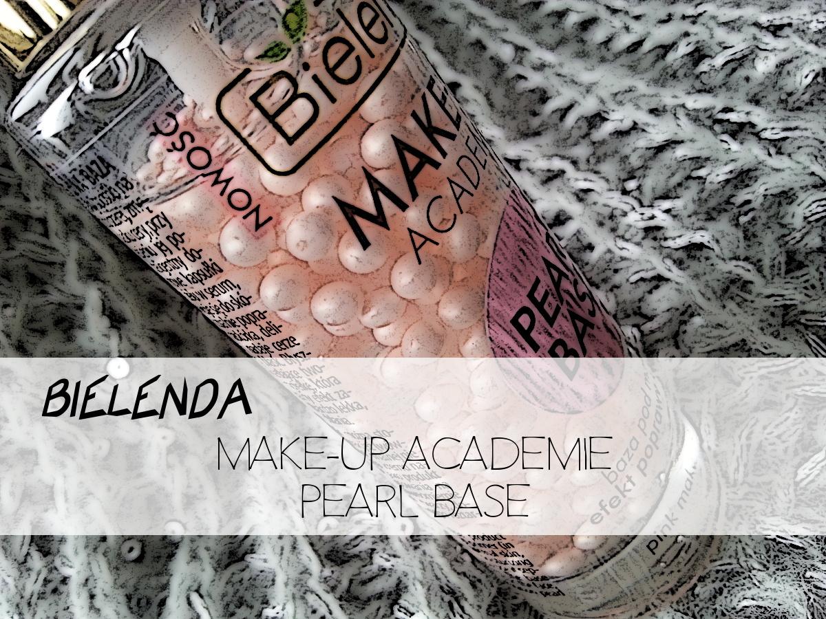 Bielenda MAKE-UP ACADEMIE PEARL BASE