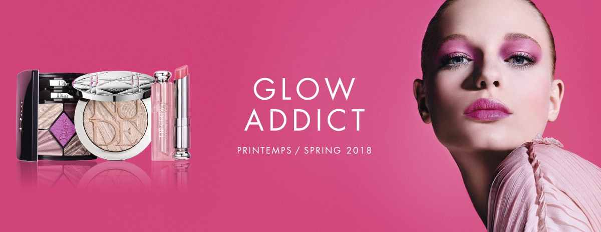 Dior Spring 2018 Collection GLOW ADDICT