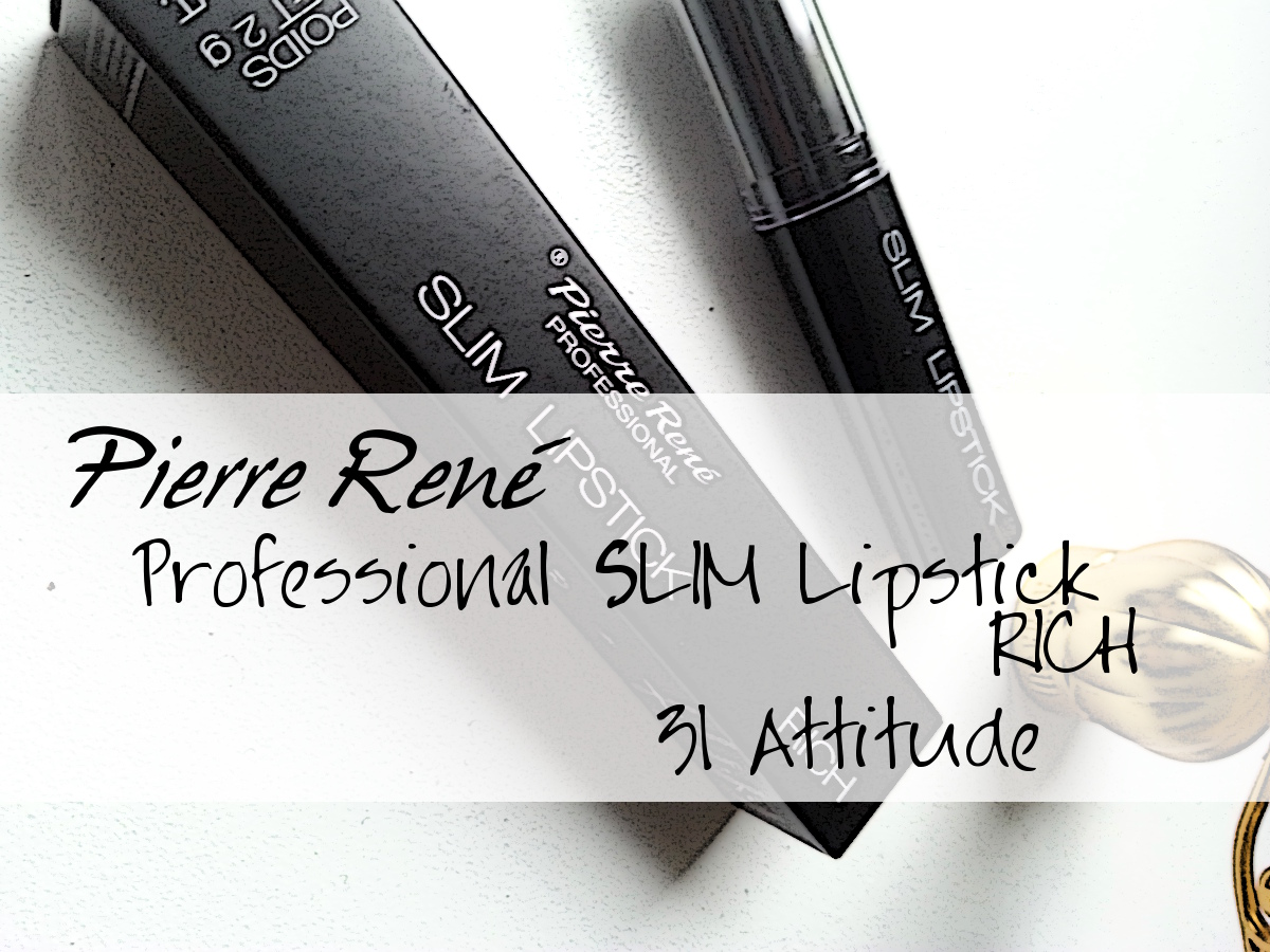 Pierre René Professional SLIM Lipstick RICH 31 Attitude
